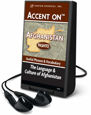 Accent on Afghanistan: Pashto: Useful Phrases & Vocabulary: The Language & Culture of Afghanistan [With Headphones] 9781608125708