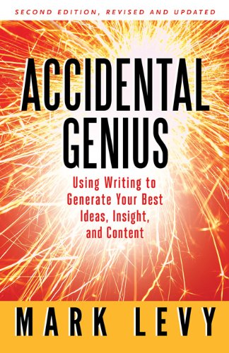 Accidental Genius: Using Writing to Generate Your Best Ideas, Insight, and Content 9781605095257