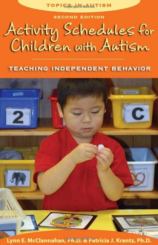 Activity Schedules for Children with Autism: Teaching Independent Behavior 9781606130032