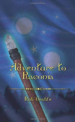 Adventure to Raconia 9781608600762