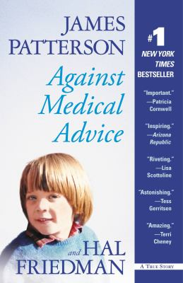 Against Medical Advice: One Family's Struggle with an Agonizing Medical Mystery 9781600246623