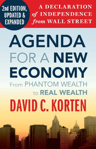Agenda for a New Economy: From Phantom Wealth to Real Wealth 9781605093758
