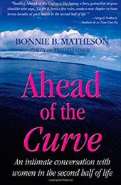 Ahead of the Curve: An Intimate Conversation with Women in the Second Half of Life