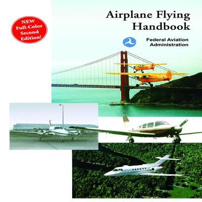 Airplane Flying Handbook 9781602390034