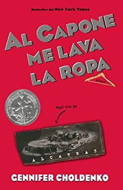Al Capone Me Lava la Ropa = Al Capone Does My Shirts 9781603961783