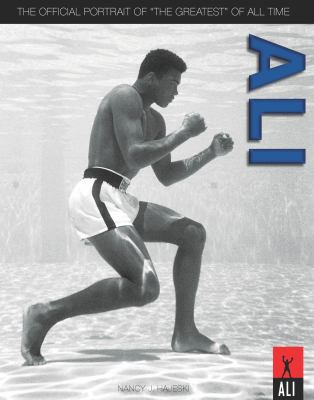 Ali: The Official Portrait of the
