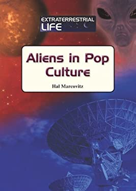 Aliens in Pop Culture 9781601521545