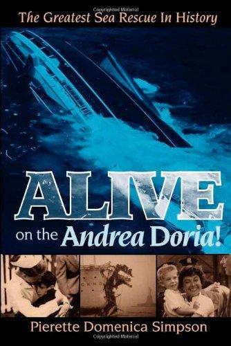 Alive on the Andrea Doria!: The Greatest Sea Rescue in History 9781600374609