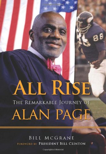 All Rise: The Remarkable Journey of Alan Page 9781600785047