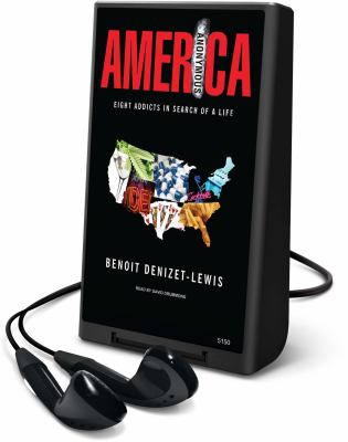 America Anonymous: Eight Addicts in Search of a Life [With Earbuds] 9781607758167