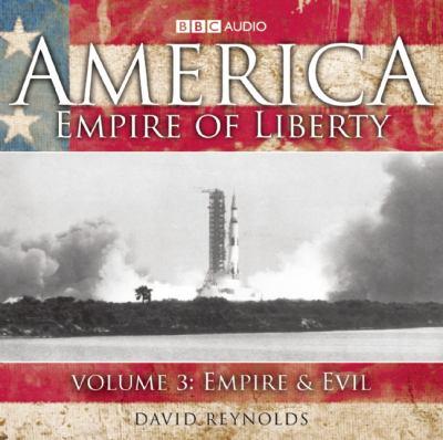 America, Empire of Liberty: Volume 3: Empire & Evil 9781602838048