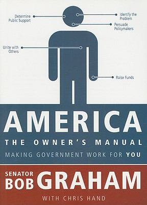 America, the Owner's Manual: Making Government Work for You 9781604264760