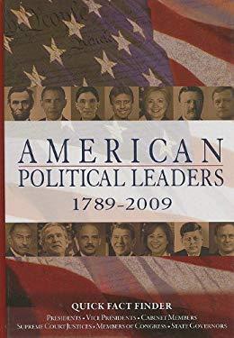 American Political Leaders 1789-2009 9781604265378