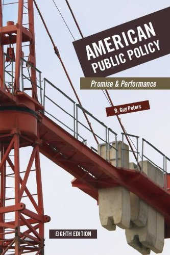 American Public Policy: Promise and Performance 9781604264593