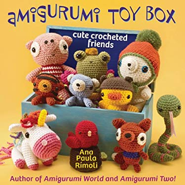 Amigurumi Toy Box: Cute Crocheted Friends 9781604680454