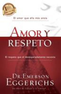 Amor y Respeto = Love and Respect 9781602553682
