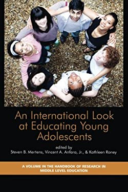 An International Look at Educating Young Adolescents (PB) 9781607520412