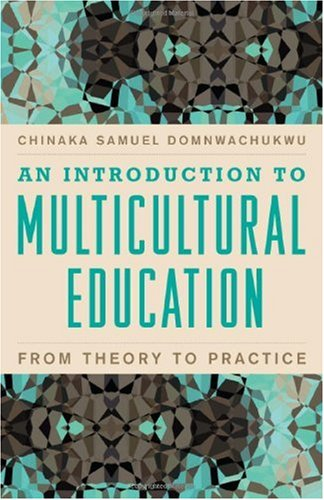 An Introduction to Multicultural Education: From Theory to Practice 9781607096849