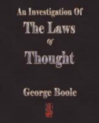 An Investigation of the Laws of Thought 9781603861250