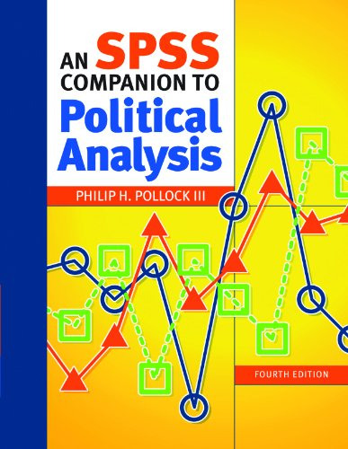 An SPSS Companion to Political Analysis 9781608716876