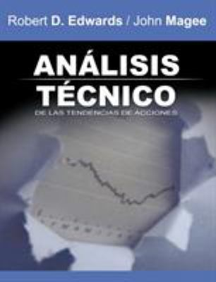 Analisis Tecnico de Las Tendencias de Acciones / Technical Analysis of Stock Trends (Spanish Edition) 9781607960799