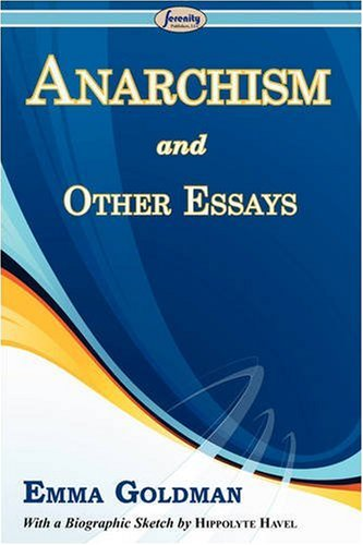 Anarchism and Other Essays 9781604505832