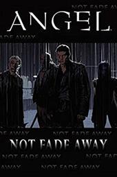Not Fade Away 7363152