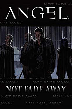 Not Fade Away 9781600105296