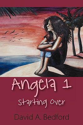 Angela 1: Starting Over 9781608607556