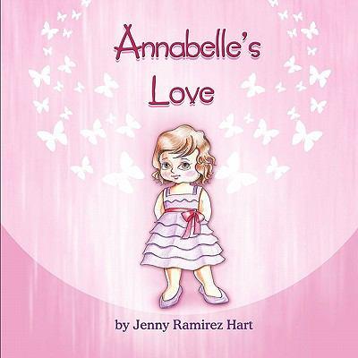 Annabelle's Love 9781609765156