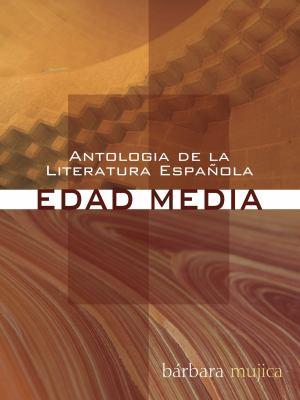 Antologia de la Literatura Espanola: Edad Media 9781606081921