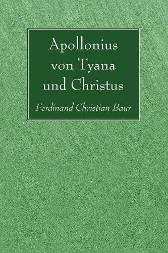 Apollonius Von Tyana Und Christus 9781606085110
