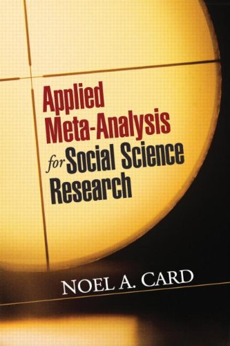 Applied Meta-Analysis for Social Science Research 9781609184995