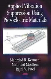 Applied Vibration Suppression Using Piezoelectric Materials 7364596