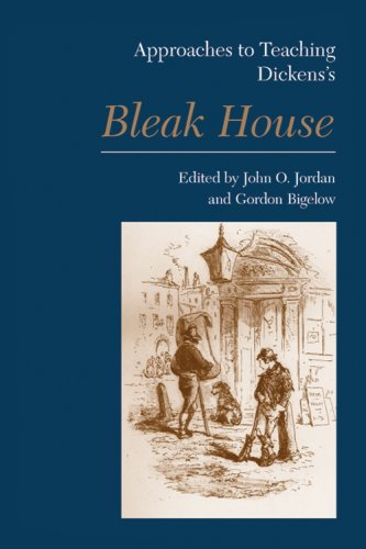 Approaches to Teaching Dickens's Bleak House 9781603290142