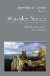 Approaches to Teaching Scott's Waverley Novels