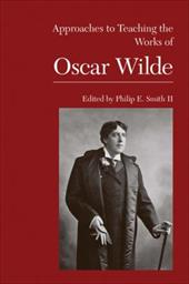 Approaches to Teaching the Works of Oscar Wilde 7388765