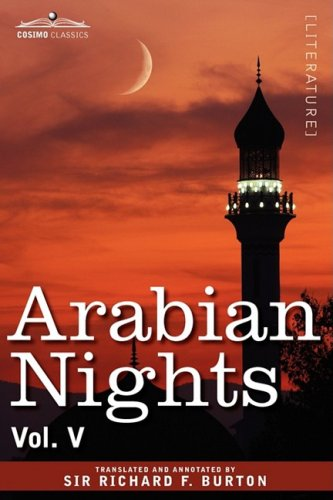 Arabian Nights, in 16 Volumes: Vol. V 9781605205861