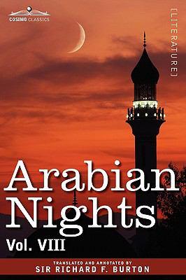 Arabian Nights, in 16 Volumes: Vol. VIII 9781605205939