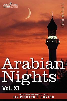 Arabian Nights, in 16 Volumes: Vol. XI 9781605205991
