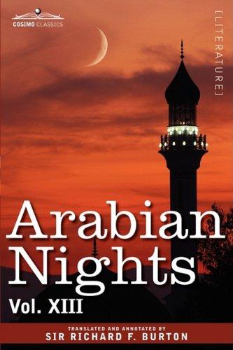 Arabian Nights, in 16 Volumes: Vol. XIII 9781605206035