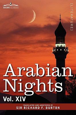 Arabian Nights, in 16 Volumes: Vol. XIV 9781605206059