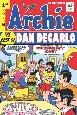 Archie, Volume 1: The Best of Dan DeCarlo 9781600106545