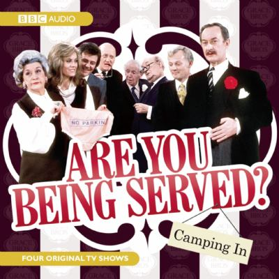 Are You Being Served?: Camping in 9781602837447
