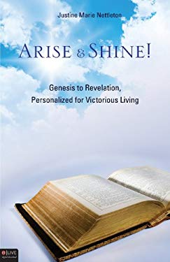 Arise & Shine!: Genesis to Revelation, Personalized for Victorious Living 9781607997399