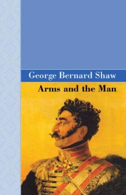 Arms and the Man 9781605120744