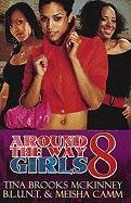 Around the Way Girls 8 9781601624512