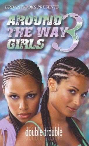 Around the Way Girls by Alisha Yvonne, Thomas Long, Pat ...