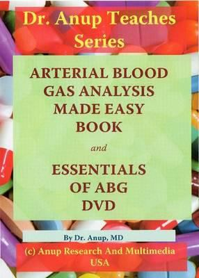 Arterial Blood Gas Analysis Made Easy [With DVD] 9781603350044