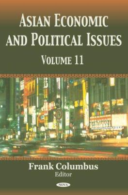 Asian Economic and Political Issues 9781600211928
